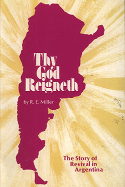 Thy God Reigneth by R. E. Miller