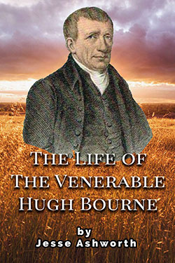 The Life of the Venerable Hugh Bourne by Jesse Ashworth