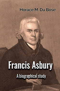Francis Asbury by Horace M. Du Bose