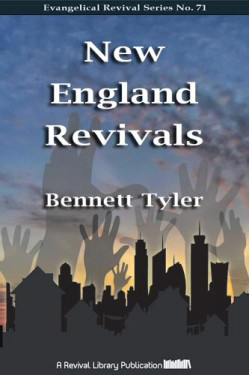 New England Revivals by Bennett Tyler