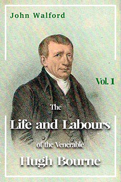 The Life and Labours of the Venerable Hugh Bourne
