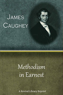 Earnest Christianity by James Caughey