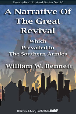 A Narrative of the Great Revival which Prevailed in the Southern Armies