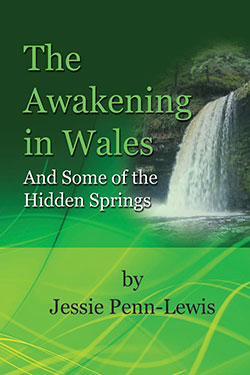 The Awakening in Wales by Jessie Penn-Lewis