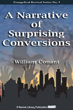 A Narrative of Surprising Conversions by William Conant