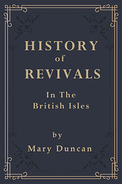 History of Revivals of Religion in the British Isles