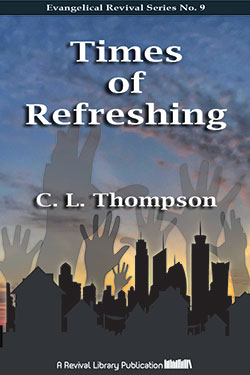 Times of Refreshing by C. L. Thompson