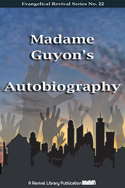 Autobiography by Madame Guyon