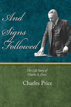 And Signs Followed by Charles Price