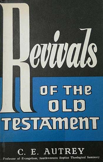 Revivals of the Old Testament<